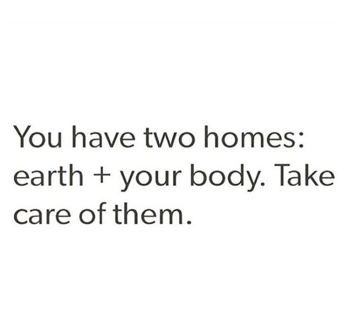 Your body is your HOME